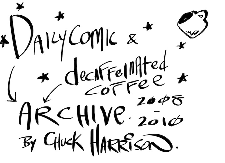 Daily Comic & Decaffeinated Coffee ARCHIVE