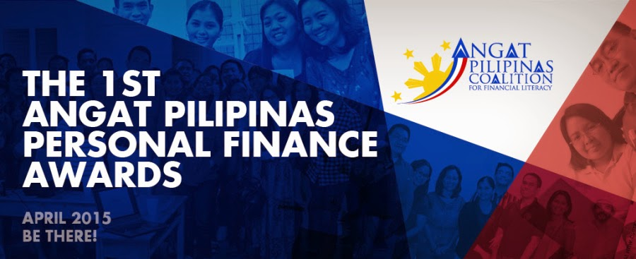 You may have read me mention that I'm a member of Angat Pilipinas. It's an organization, mostly of OFWs, whose aim is to promote financial literacy and entrepreneurship here in the Philippines.  Ans as part of that effort, Angat Pilipians will be holding the first and only personal finance awarding event in the Philippines.  The awards were created to recognize excellence and achievement in financial literacy and entrepreneurship.   So if there's any personal finance or business blogger that you feel has really helped you or taught you a lot, please nominate them. After the nomination phase, there will be a voting phase, and the awarding will be in April 2015