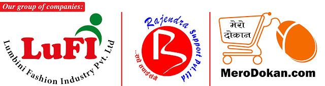Our group of companies: Rajendra Support Pvt. Ltd., Lumbini Fashion Industry (LuFI) Pvt. and MeroDokan.com