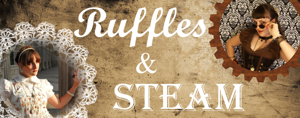 ~Ruffles and Steam~