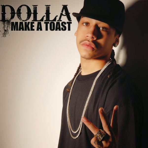 Dolla - Make a Toast -  Single Cover