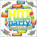 Hot Party Back 2 Skool – 2012
