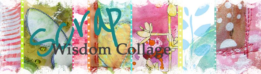 Scrap Wisdom Collage