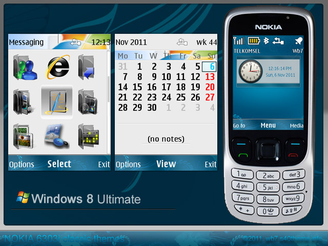 theme s features windows 8 ultimate this time for nokia 6303i can