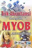 AJIBAYUSTORE  Judul Buku : Trik Akuntansi dengan MYOB Accounting Pengarang : Deanta   Penerbit : Gava Media