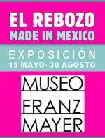 EXPO EL REBOZO HASTA 30 AGOSTO