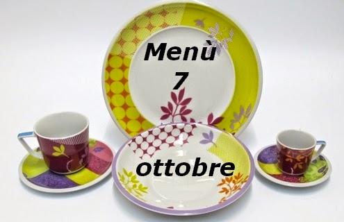 7 ottobre menù