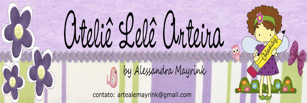 Ateliê Lelê Arteira by Alessandra Mayrink