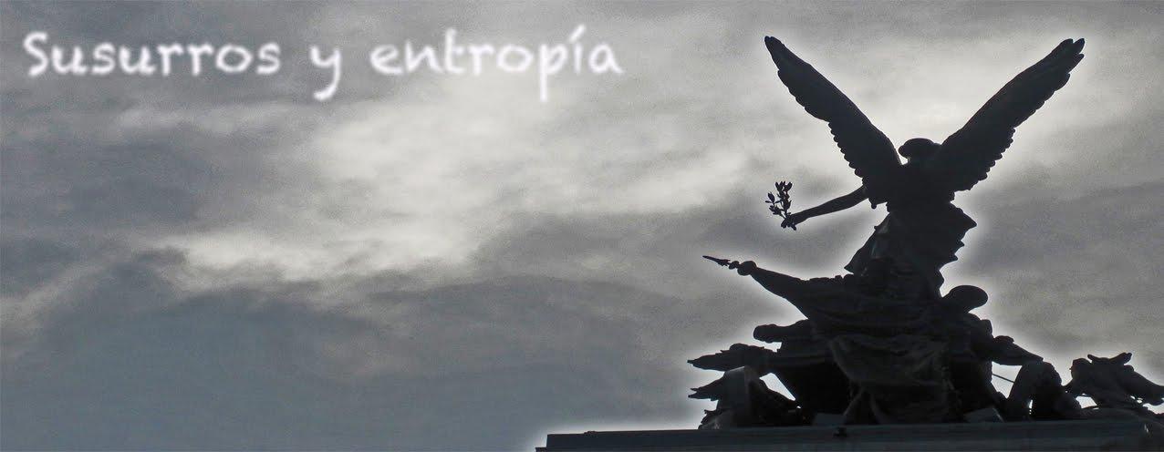 susurros y entropia