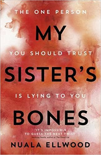 TLC Book Tours : My Sister's Bones A gripping rollercoaster ride of a thriller by Nuala Ellwood