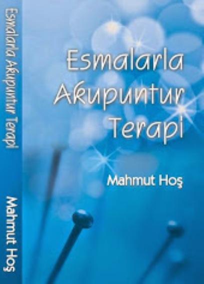 Esmalarla Akupunktur Terapi Kitabı
