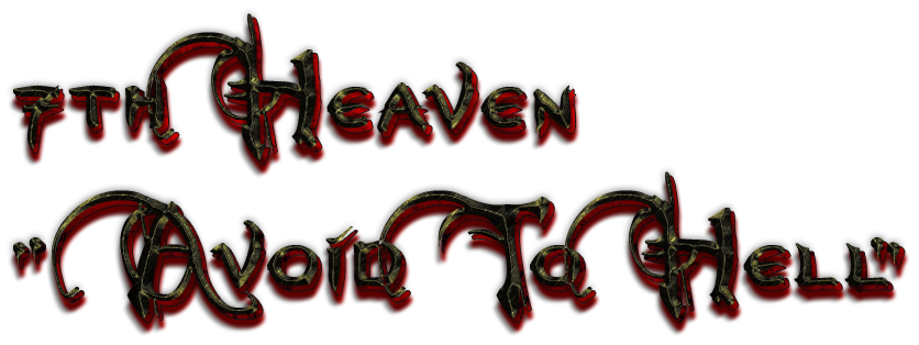 "7th Heaven "" Avoid To Hell """