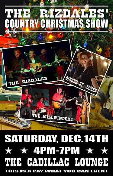 The Rizdales' Country Christmas @ Cadillac Lounge, Saturday