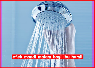 efek mandi malam bagi ibu hamil