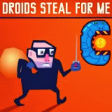 Droids Steal For Me | Juegos15.com