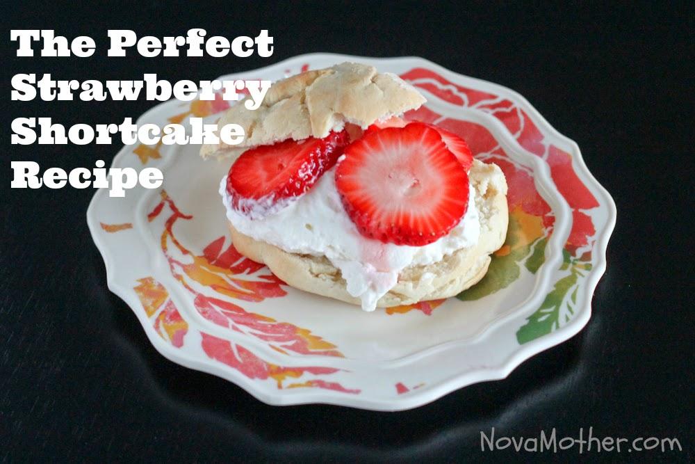 The Perfect Strawberry Shortcake Recipe