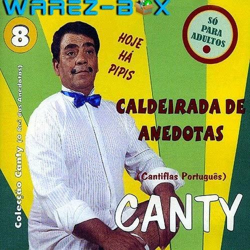 ... do Canty, o Cantinflas Português