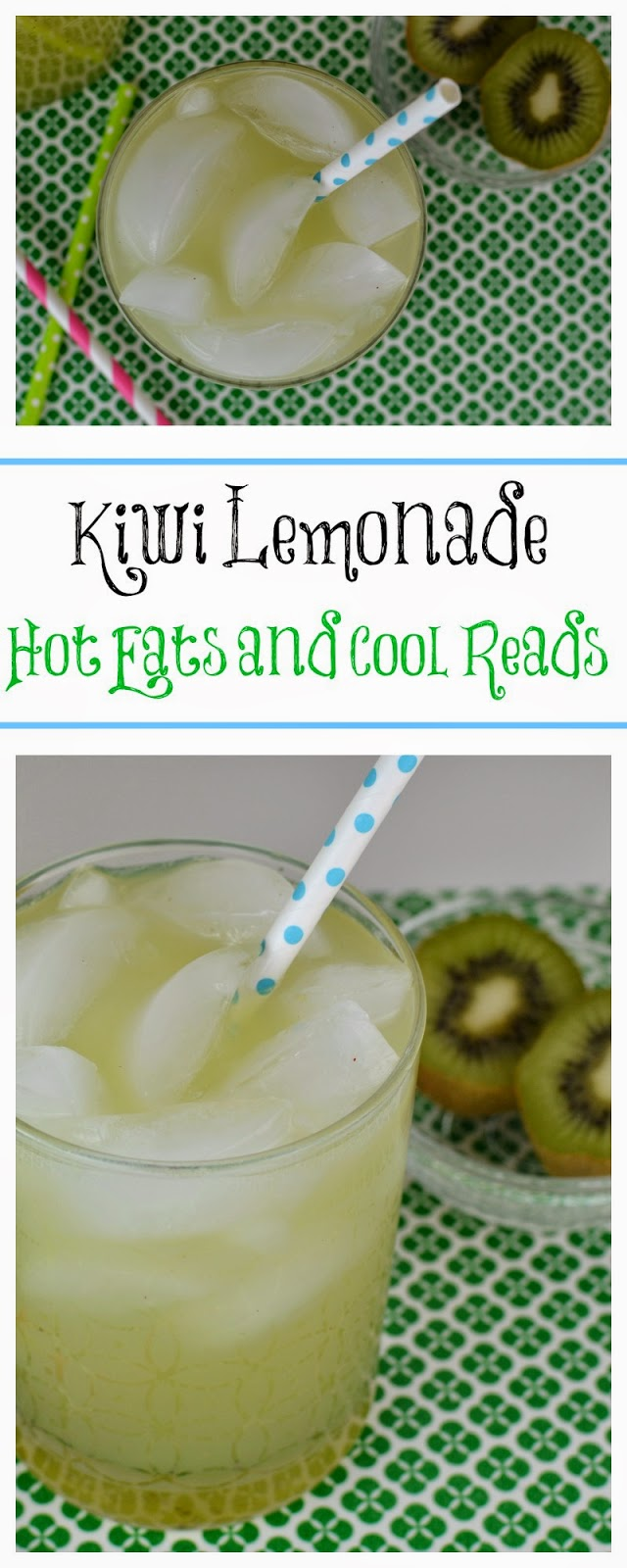 Refreshing drink for a warm, sunny day! Add your favorite liquor for an adult beverage! Kiwi Lemonade from Hot Eats and Cool Reads!