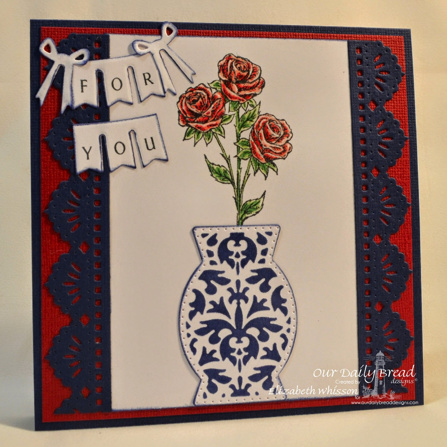 Our Daily Bread Designs, handmade card, Elizabeth Whisson, Copic, Rose, Decorative Vase, Beautiful Borders, Pennant Swag, Pennant Swag Alphabet