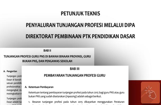 Juknis Penyaluran Tunjangan Profesi Melalui DIPA P2TK Dikdas 2015