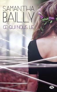 http://carnetdunefildeferiste.blogspot.fr/2015/02/ce-qui-nous-lie-de-samantha-bailly.html
