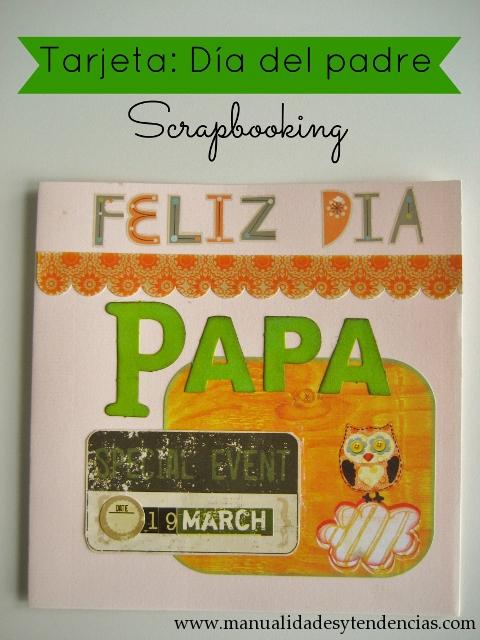 Scrapbooking Tarjeta día del padre / Father's day card / Carte fête des pères