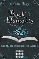 http://www.amazon.de/BookElements-Band-Magie-zwischen-Zeilen-ebook/dp/B013GJKXP8/ref=sr_1_1?ie=UTF8&qid=1440853366&sr=8-1&keywords=bookelements