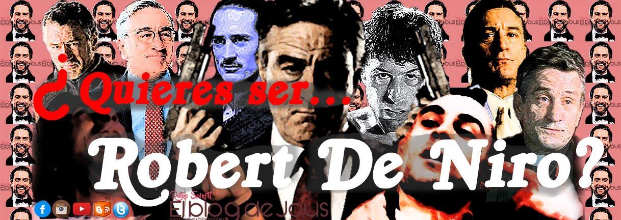 ¿Quieres ser Robert De Niro?