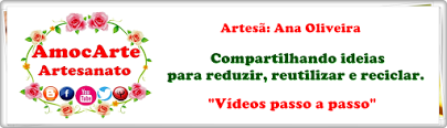 youtube: AmocArte Artesanato