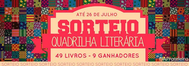 Promoção: Quadrilha Literária.