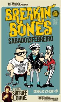 13 feb: BREAKIN' BONES + Sheriff Lorre