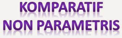 Komparatif Non Parametris