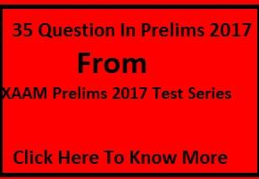 35 Questions in Prelims 2017 From XAAM Test Series