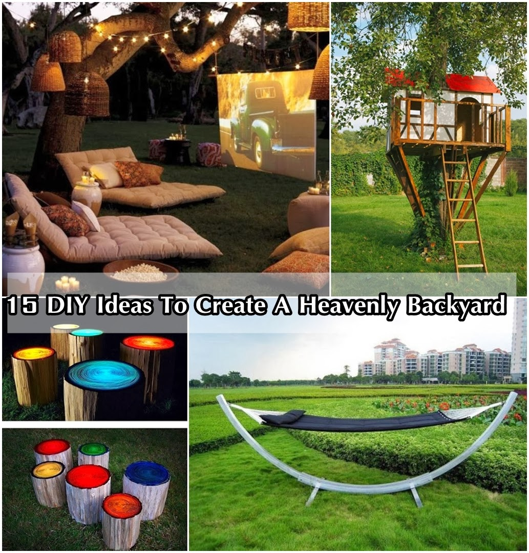 15 diy ideas to create a heavenly backyard diy craft projects