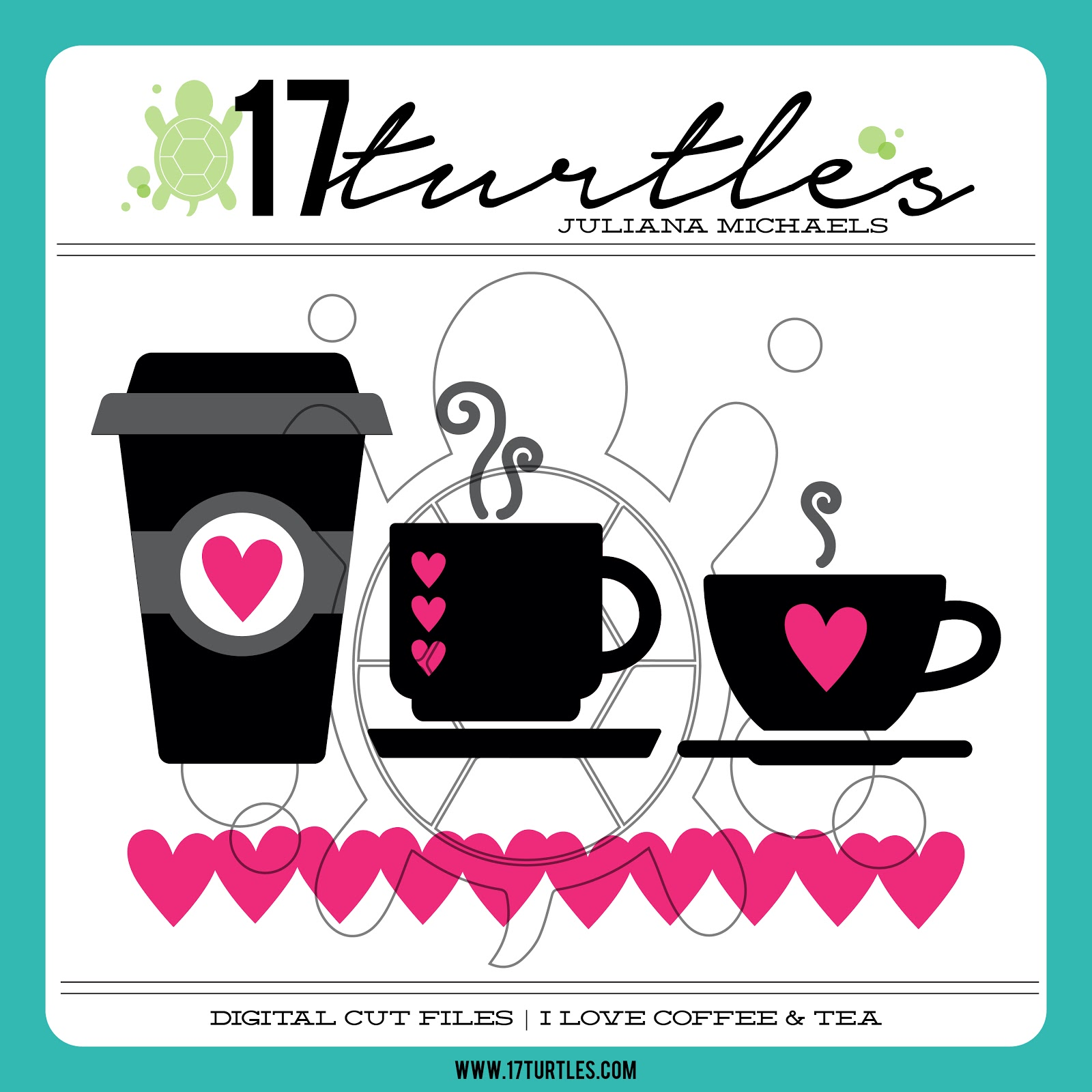 I Love Coffee & Tea Digital Cut File by 17turtles Juliana Michaels