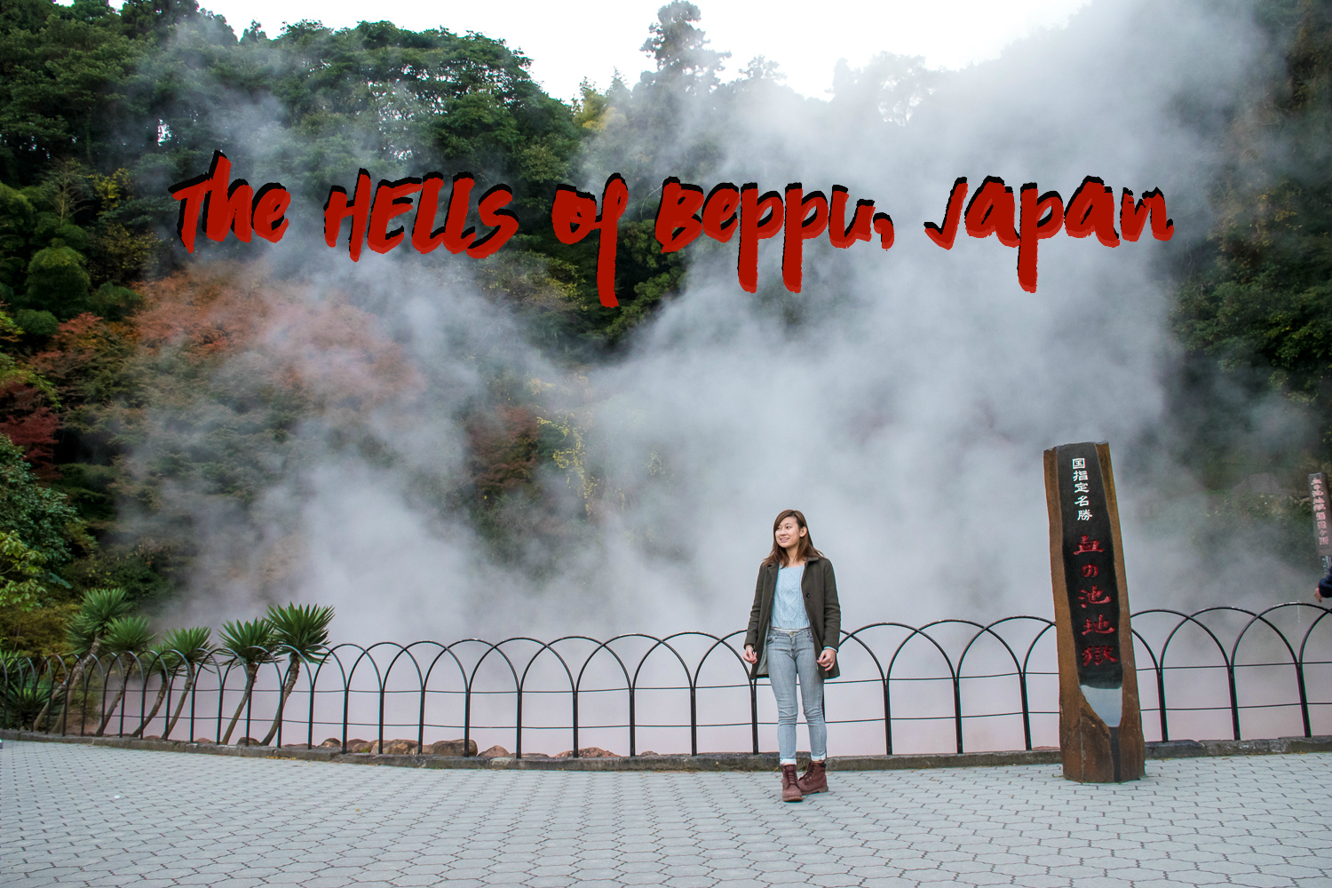 The Hells of Beppu, Japan  Travel and Life  By Carina Chung