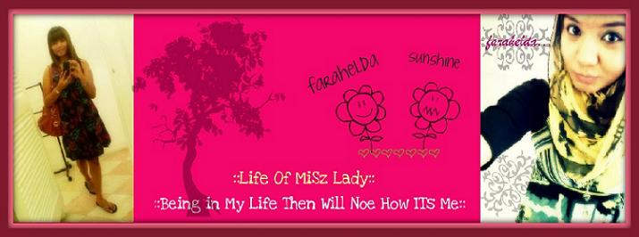 Life of MiSz Lady