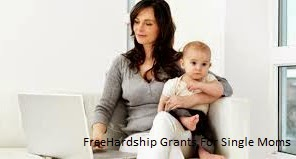Apply Free Hardship Grants For Single Moms Online