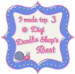 I made top 3 at Digi Doodle Shop