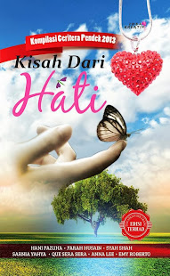 Kompilasi Ceritera Pendek 2013 Kisah Dari Hati