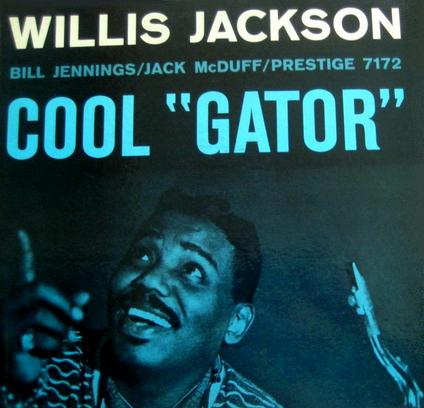 Willis+Jackson+-+Cool+%27%27Gator%27%27+