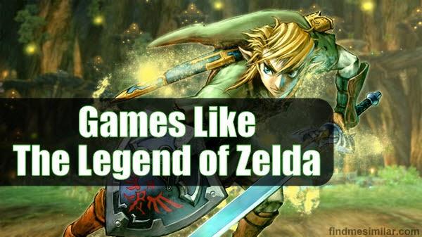 Games Like The Legend of Zelda