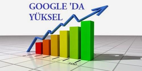Google ilk sıralara yükselme