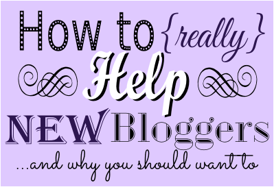 newbies, blogger, why should i help, faith, Jesus, scripture, Christian
