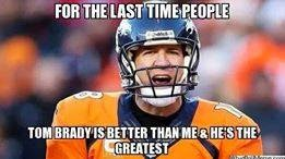 for the last time people tom brady is better than me & he's the greatest