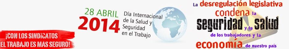http://www.ccoomadrid.es/comunes/recursos/14/doc193202_Dia_Internacional_Salud_Laboral_2014.pdf