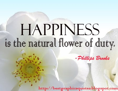 Duty, Happiness quote