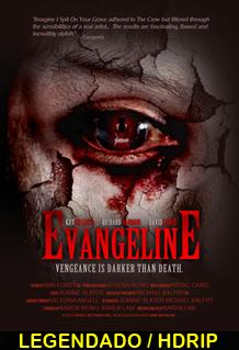 Assistir Evangeline Legendado 2015