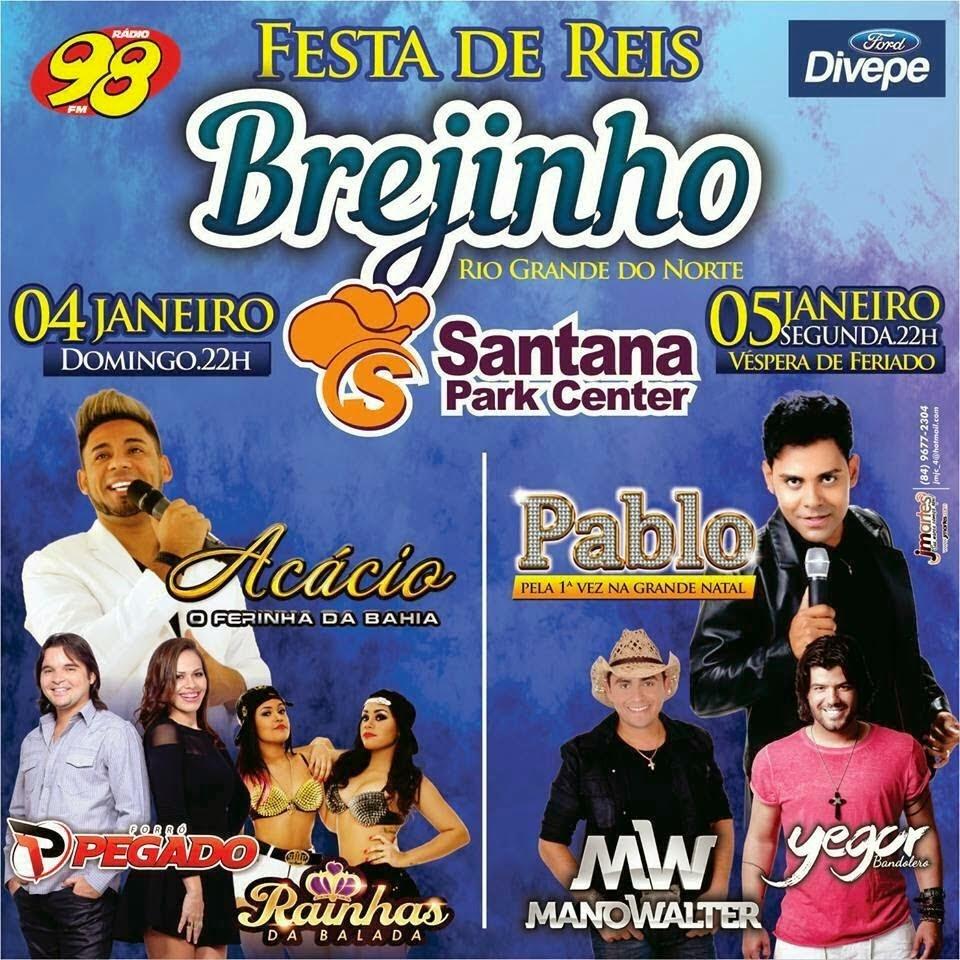 Acácio, Pablo, Yego e muito mais na Festa de Reis 2015 em Brejinho/RN