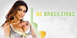 .::série- As Brasileiras::.
